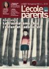 L'Ecole des parents, n°627 - avril-juin 2018 - Drame collectif : le traumatisme chez l'enfant et l'adolescent