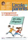L'Ecole des parents, n°632 - juillet-septembre 2019 - L'engagement à l'adolescence