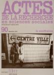 Actes de la recherche en sciences sociales, n°90 - décembre 1991 - La souffrance