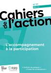 Les cahiers de l'action, n° 57 - mai 2021 - L'accompagnement à la participation