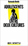 Adolescents entre deux cultures