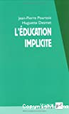 l'Education implicite