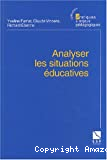 Analyser les situations éducatives