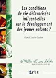 les Conditions de vie défavorisées influent-elles sur le développement des jeunes enfants ?