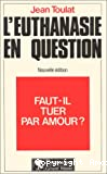 l'Euthanasie en question