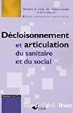 Décloisonnement et articulation du sanitaire et du social