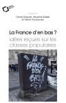 La France d'en bas ? : idées reçues sur les classes populaires