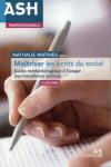 Maîtriser les écrits du social : guide méthodologique à l'usage des travailleurs sociaux