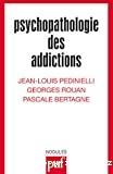 Psychopathologie des addictions