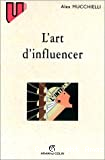 l'Art d'influencer