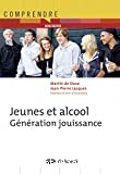 Jeunes et alcool - Génération jouissance