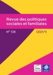 Revue des politiques sociales et familiales, n°138 - 1er trimestre 2021 - Bulletin n°138