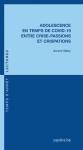 Adolescence en temps de Covid-19 entre crise-passions et crispations