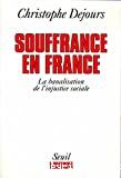Souffrance en France