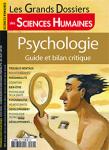 Les Grands dossiers des sciences humaines, n°59 - juin-juillet-août 2020 - Psychologie : guide et bilan critique