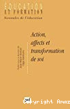Action affects et transformation de soi