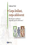 Corps brûlant corps adolescent