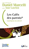 Les Cafés des parents® : L'intelligence du collectif