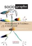 Le Sociographe, n°72 - décembre 2020 - Médicalisation de l'existence... et travail social
