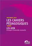 Les cahiers pédagogiques de la CNSA, 2019 - novembre 2019 - Les GEM